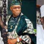 """Nigeria's Major Problem Is Obasanjo"" – Oba Of Lagos, Rilwan Akiolu Reveals"