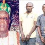 Years After Abduction, Special Court Sentences Three Kidnappers Of Lagos Monarch To Death
