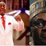 Bishop Oyedepo: Buhari Government, Most Wicked In Nigeria's History